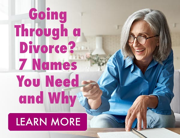 Going Through a Divorce? 7 Names You Need and Why