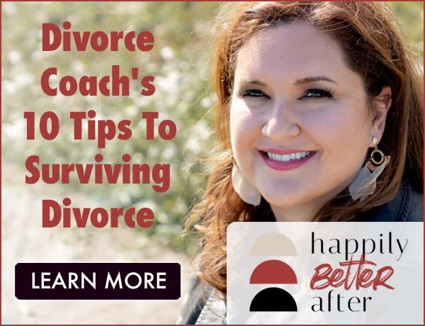 Divorce Coach's 10 Tips To Surviving Divorce