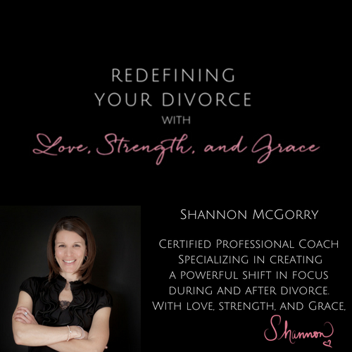 Shannon McGorry – Redefining Your Divorce With Love, Strength And Grace